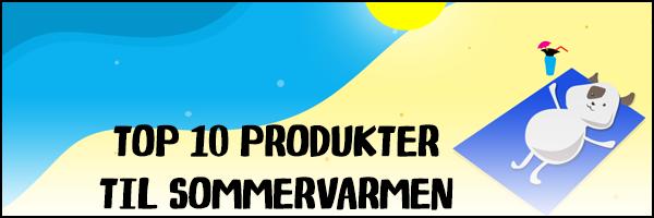 Top 10 produkter til sommervarmen